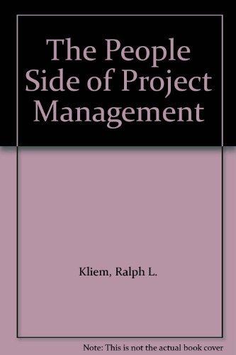 The People Side of Project Management: Kliem, Ralph L.,