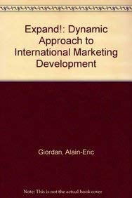 Expand! .: The Dynamic Approach to International Marketing Development: Giordan, Alain-Eric