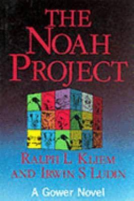The Noah Project: The Secrets of Practical: Kliem, Ralph L.,