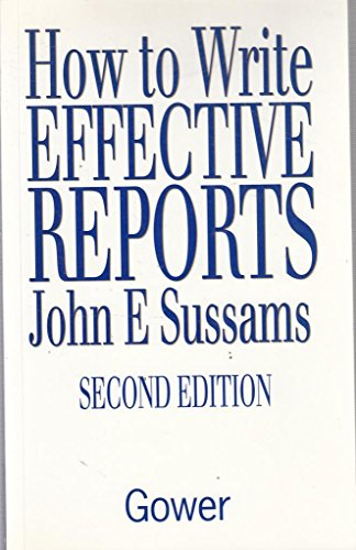 9780566074769: How to Write Effective Reports