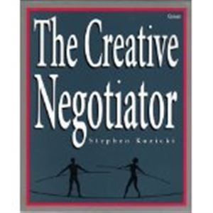 9780566074929: The Creative Negotiator