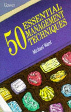9780566075322: 50 Essential Management Techniques