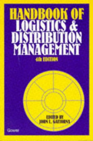 Handbook of Logistics & Distribution Management (The: John L. Gattorna