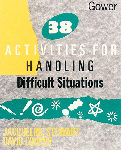 9780566076350: 38 Activities for Handling Difficult Situations