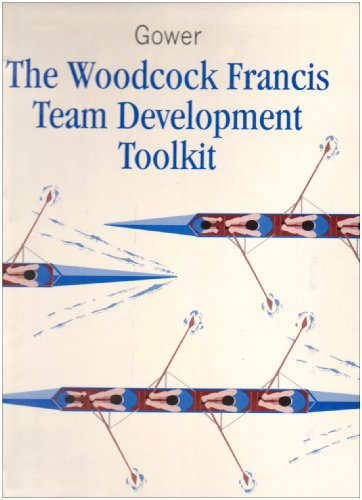 9780566076459: The Woodcock Francis Team Development Toolkit