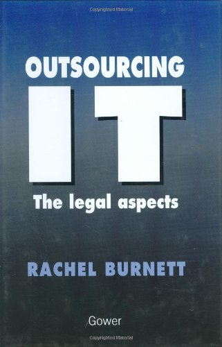 9780566076985: Outsourcing IT - The Legal Aspects