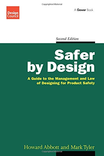 9780566077074: Safer by Design: A Guide to the Management and Law of Designing for Product Safety (Design Council)