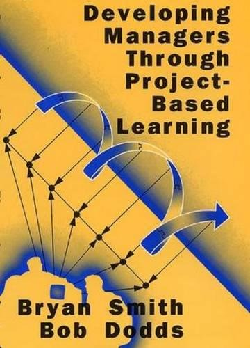 9780566077234: Developing Managers Through Project-Based Learning