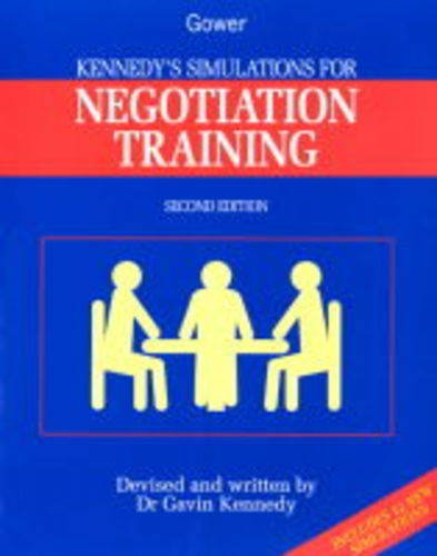 9780566077319: Kennedy's Simulations for Negotiation Training