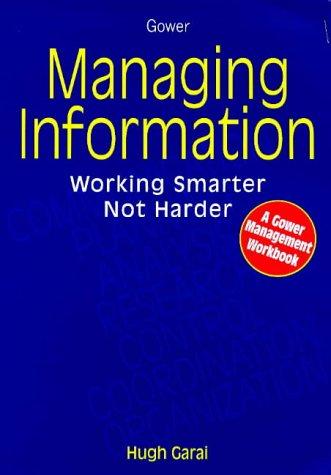9780566077401: Managing Information (Gower Management Workbooks Series) (Gower Management Workbooks Series)