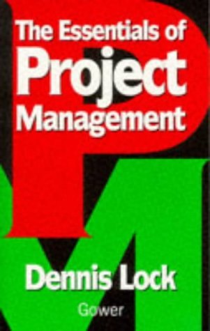 The Essentials of Project Management: Lock, Mr Dennis