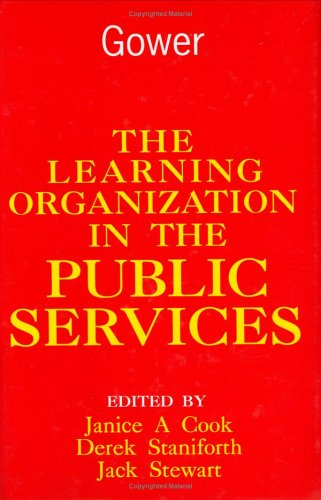 9780566077739: The Learning Organization in the Public Services