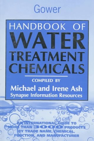 Handbook of Water Treatment Chemicals: An International Guide to More Than 3400 Products by Trade ...