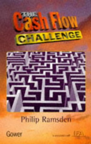 9780566078071: The Cash Flow Challenge