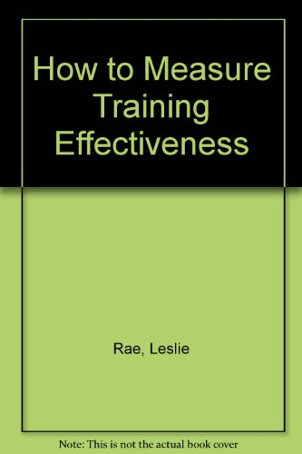 9780566078156: How to Measure Training Effectiveness