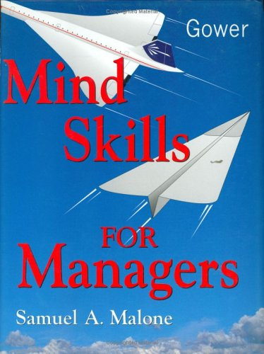 Mind Skills for Managers: Malone, Samuel A.