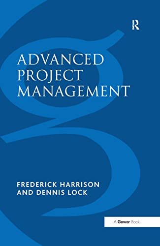 9780566078224: Advanced Project Management: A Structured Approach