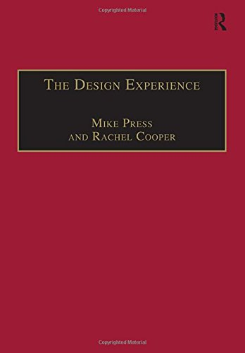 9780566078910: The Design Experience: The Role of Design and Designers in the Twenty-First Century