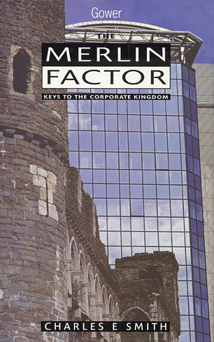 9780566079429: The Merlin Factor: Keys to the Corporate Kingdom