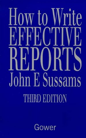 9780566079559: How to Write Effective Reports