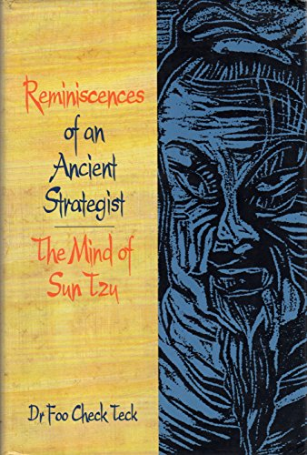 9780566079702: Reminiscences of an Ancient Strategist: Mind of Sun Tzu