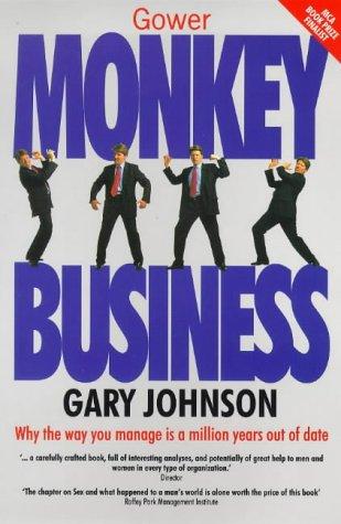 9780566080111: Monkey Business