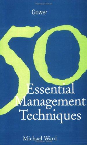 9780566081644: 50 Essential Management Techniques