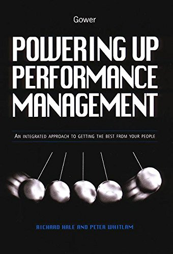 9780566081897: Powering Up Performance Management: An Integrated Approach to Getting the Best from Your People