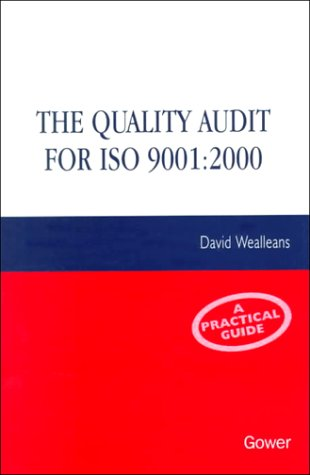 9780566082450: The Quality Audit for Iso 9001: 2000: A Practical Guide