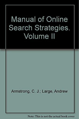 9780566083044: 002: Manual of Online Search Strategies: Business, Law, News and Patents