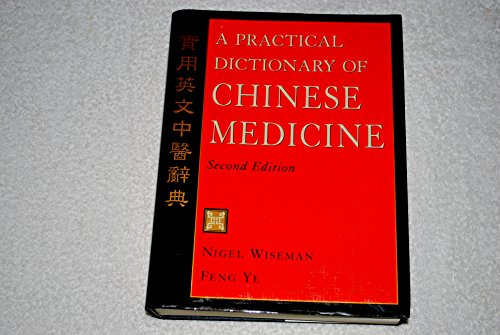 9780566083471: Practical Dictionary of Chinese Medicine