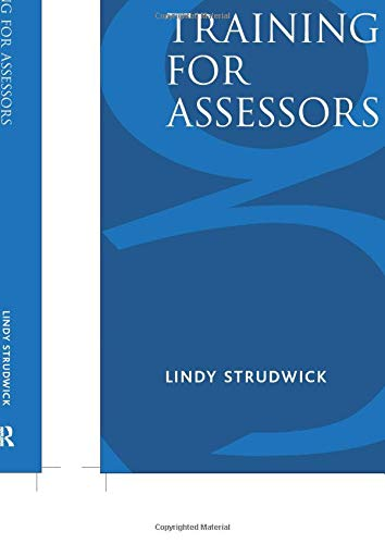 9780566084010: Training for Assessors: A Collection of Activities for Training Assessment Centre Assessors, Roleplayers and Resource Persons