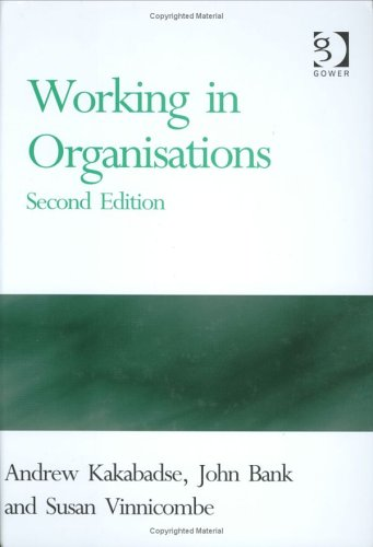 9780566084195: Working in Organisations (The Gower Developments in Business Series)