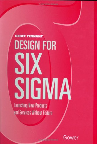 9780566084348: Design for Six Sigma: Launching New Products and Services Without Failure