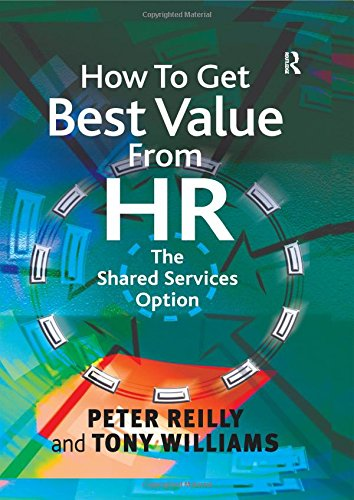 9780566084959: How To Get Best Value From HR: The Shared Services Option