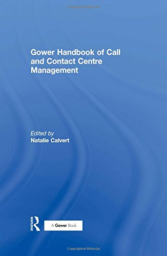 9780566085109: Gower Handbook of Call and Contact Centre Management