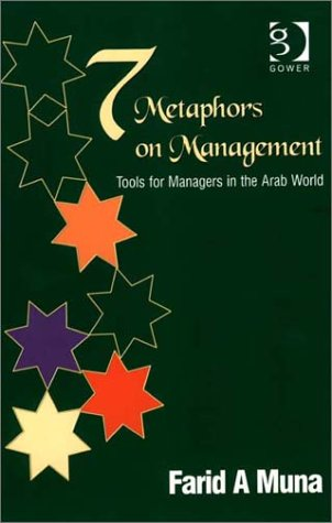 9780566085758: Seven Metaphors on Management: Tools for Managers in the Arab World