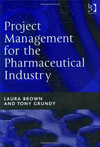 9780566085925: Project Management for the Pharmaceutical Industry