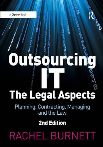 9780566085970: Outsourcing IT - The Legal Aspects: Planning, Contracting, Managing and the Law