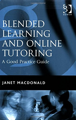Blended Learning And Online Tutoring: A Good: MacDonald, Janet