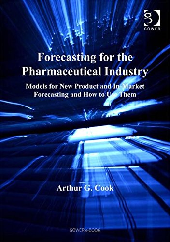 9780566086755: Forecasting for the Pharmaceutical Industry: Models for New Product And In-Market Forecasting And How to Use Them
