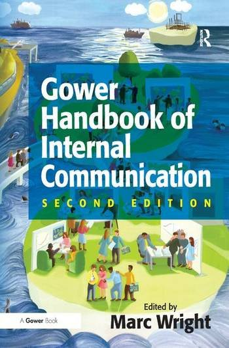 9780566086892: Gower Handbook of Internal Communication