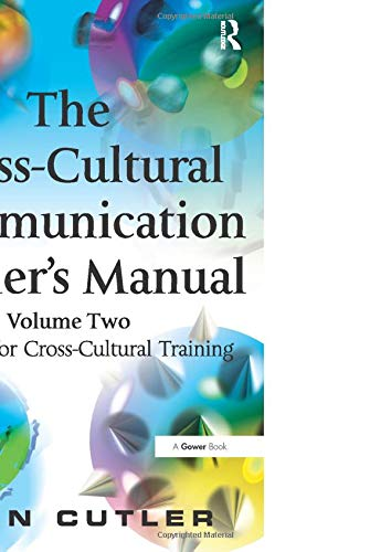 9780566087028: The Cross-Cultural Communication Trainer's Manual: Volume Two: Activities for Cross-Cultural Training