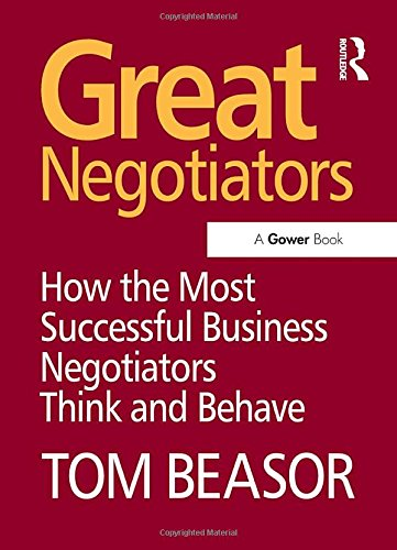 9780566087288: Great Negotiators: How the Most Successful Business Negotiators Think and Behave