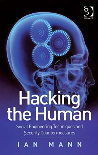9780566087738: Hacking the Human: Social Engineering Techniques and Security Countermeasures