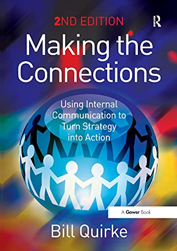 9780566087806: Making the Connections: Using Internal Communication to Turn Strategy into Action