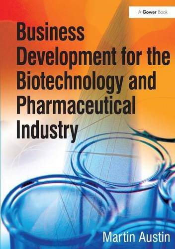 9780566087813: Business Development for the Biotechnology and Pharmaceutical Industry