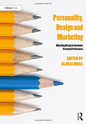 9780566087844: Personality, Design and Marketing: Matching Design to Customer Personal Preferences