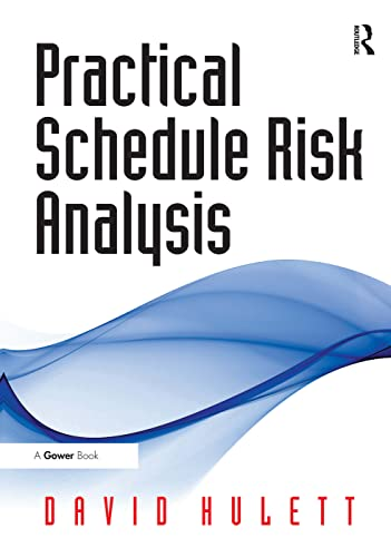 9780566087905: Practical Schedule Risk Analysis