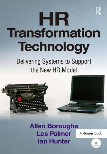 9780566088339: HR Transformation Technology: Delivering Systems to Support the New HR Model
